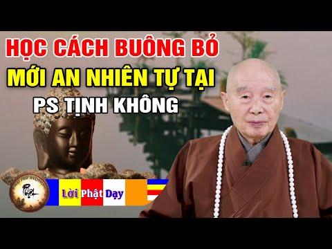 Phật Dạy Học Cách Buông Bỏ, Làm Chủ Bản Thân Mới An Nhiên Tự Tại - Pháp Sư Tịnh Không