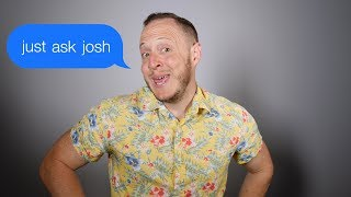 How to ask out a Girl : Just Ask Josh