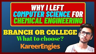 Why I Left CS For Chemical Engineering🤔🤔   What to choose VIT, SRM, Thapar, Manipal or NITs, IIITs