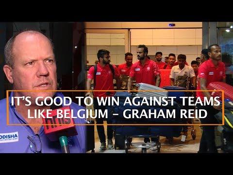 IT'S GOOD TO WIN AGAINST TEAMS LIKE BELGIUM - GRAHAM REID