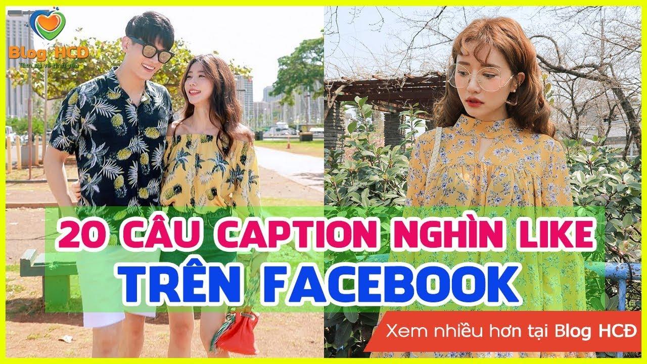 20 Câu caption nghìn like trên Facebook mà bạn nên xem qua! | Blog HCĐ ✔