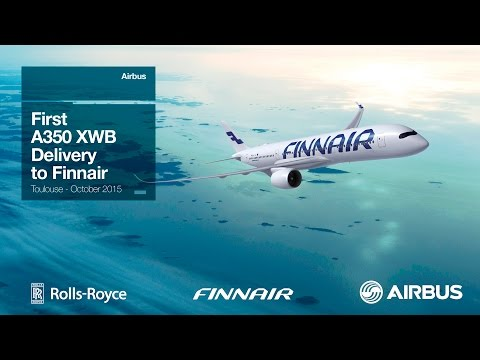A350 XWB First Delivery to Finnair - uncut version