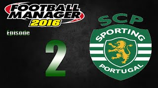 Football Manager 2016 | Sporting CP | Part 2 | Champions League Qualifiers!
