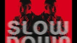 Slow Down (Clean) - Clyde Carson - W/ Lyrics