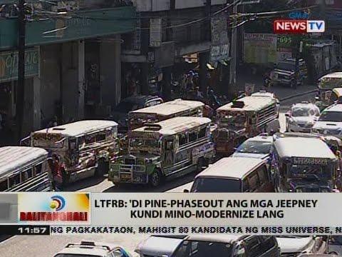 LTFRB: 'di pine-phaseout ang mga jeepney   kundi mino-modernize lang