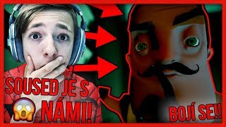SOUSED JE S NÁMI, BOJÍ SE!!! HELLO NEIGHBOR PLNÁ HRA!!! | Hello Neighbor | #21