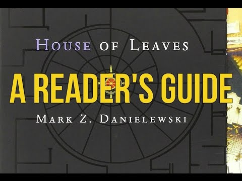 House of Leaves: A Reader's Guide