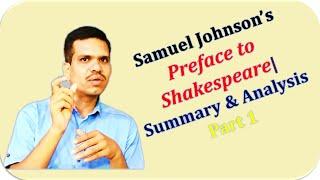 Samuel Johnson's Preface to the Plays of Shakespeare| Summary & Analysis