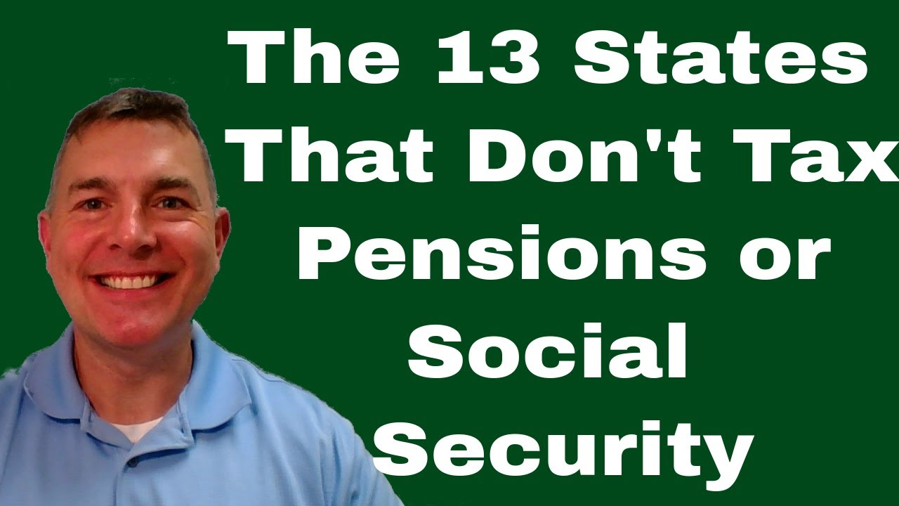 13 States Without Pension Or Social Security Taxes 5 Will Shock You Youtube