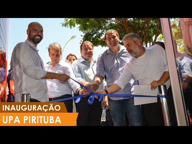 Inauguração da UPA Pirituba