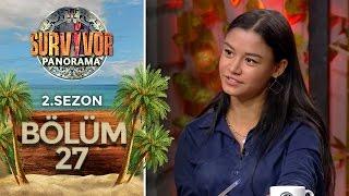 Survivor Panorama 2.Sezon | 27.Bölüm