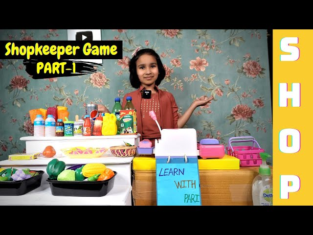 Shopkeeper games / Supermarket / Funny And Educational Game| #LearnWithPari