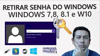 Como Quebrar qualquer senha do Windows 7, 8.1 e 10, Solução!