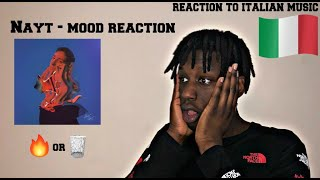 FIRST REACTION TO ITALIAN MUSIC FT NAYT