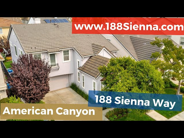 188 Sienna Way, American Canyon, CA 94503 | Kasama Lee, Napa and Solano Counties Realtor