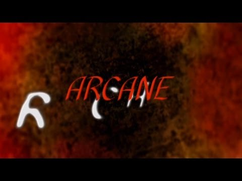 Arcane Episode 1