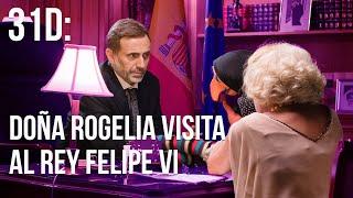 Doña Rogelia visita al rey Felipe VI   31D Un Golpe de Gracia   JM