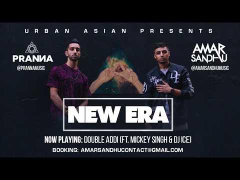 01 - Amar Sandhu & PRANNA - Double Addi (ft. Mickey Singh & DJ ICE)