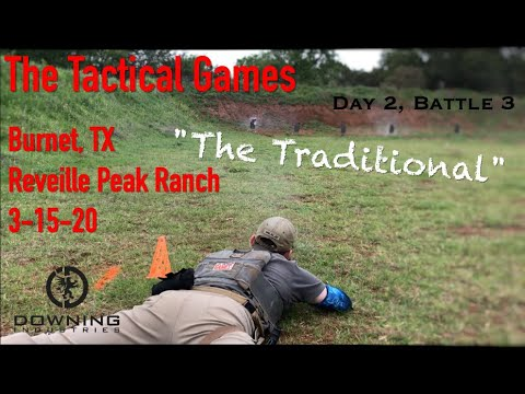 The Tactical Games, Burnet TX Day 2 Battle 3