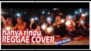 HANYA RINDU REGGAE COVER