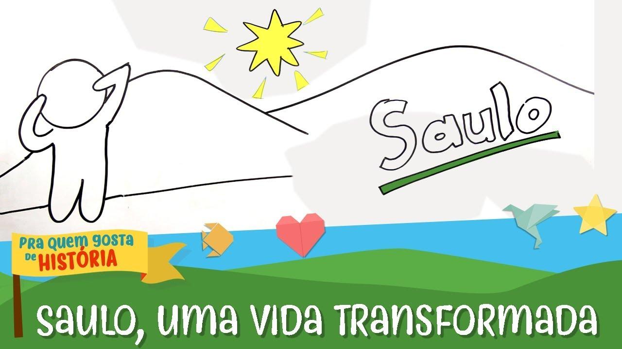 16 - Saulo, uma vida transformada