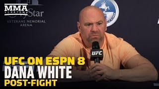 Dana White UFC on ESPN 8 Post-Fight Press Conference - MMA Fighting
