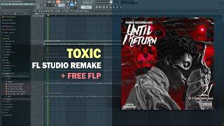 Nba YoungBoy - Toxic (Instrumental) + Free FLP Remake