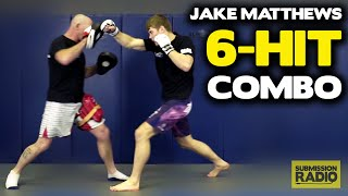 Effective 6-HIT striking combo - by UFC Lightweight Jake Matthews