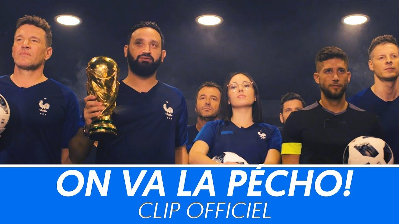 Cyril Hanouna : On va la pécho (clip officiel) - L'hymne des Bleus selon Baba