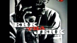 Erk Tha Jerk - Right Here