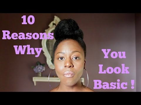 Fashion Trends | 10 Reasons Why You Look Basic