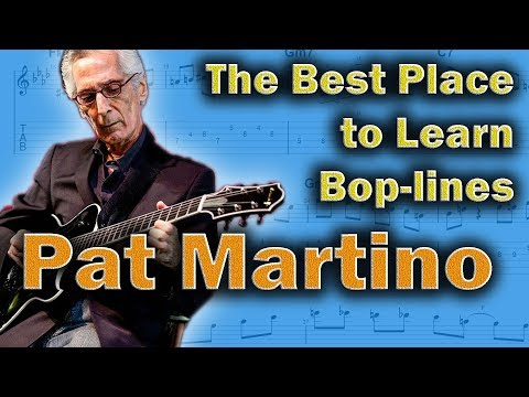 Pat Martino - How to Play Powerful Bop Lines