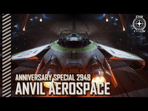 Star Citizen: Anniversary 2948 - Anvil Aerospace