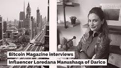 Bitcoin Magazine interviews influencer Loredana Manushaqa of Darico