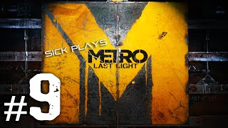 Metro: Last Light Part 9 Walkthrough w/ SICK - Tunnel Car and Spiderbugs