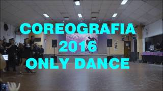 COREO 2016 ONLY DANCE