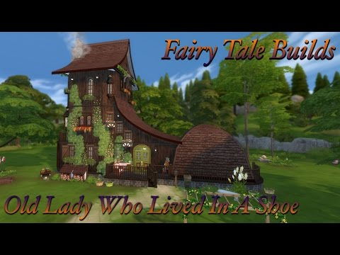 The Sims 4 | Fairy Tale Builds | Old Woman Lived  In A Shoe
