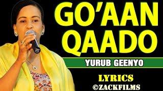 vuclip YURUB GEENYO┇HEES CUSUB - GO'AAN QAADO KUGU FILAN ᴴᴰ┇LYRICS - 2019