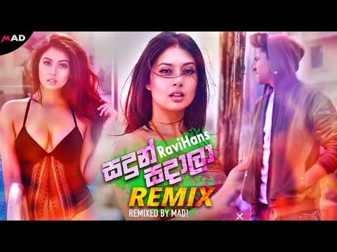 sandun-sadala-(mad!-remix)---ravihans- -sinhala-remix-songs- -sinhala-dj-songs- -new-remix-2020