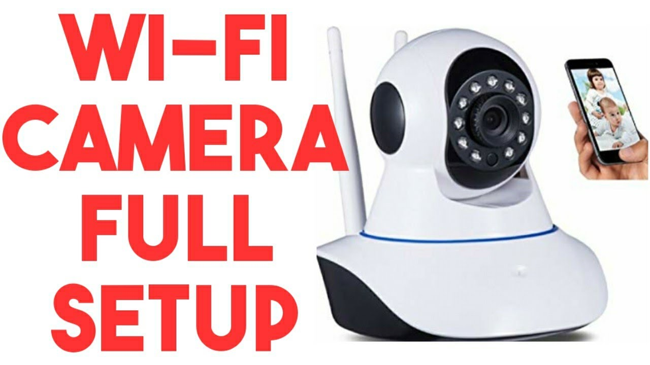 wifi camera setup P2P easy setup for iphone/android/pc-how to setup