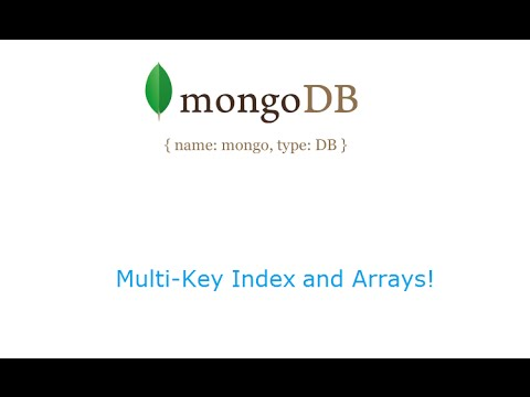 Multi-key Indexes And Arrays: MongoDB