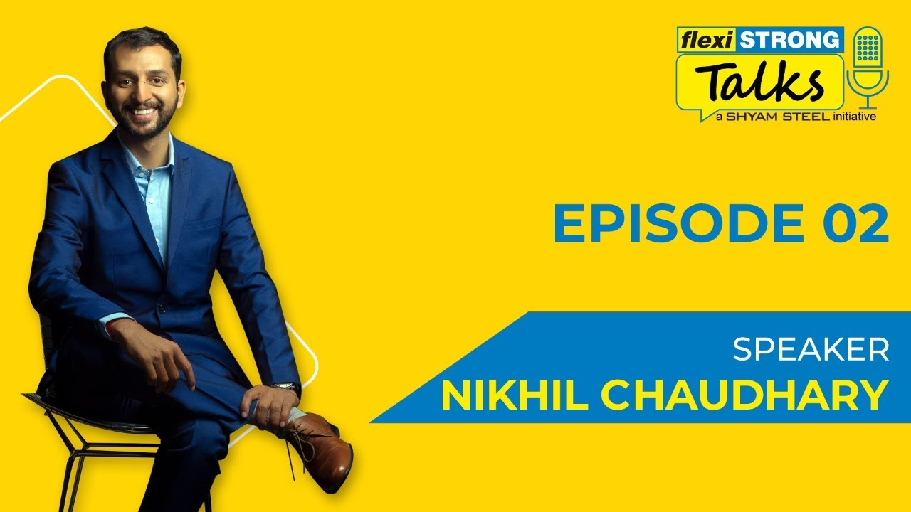 FlexiSTRONG Talks | Episode 2 | Nutrionist Nikhil Chaudhary
