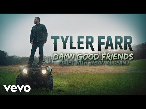 Tyler Farr - Damn Good Friends (Audio)