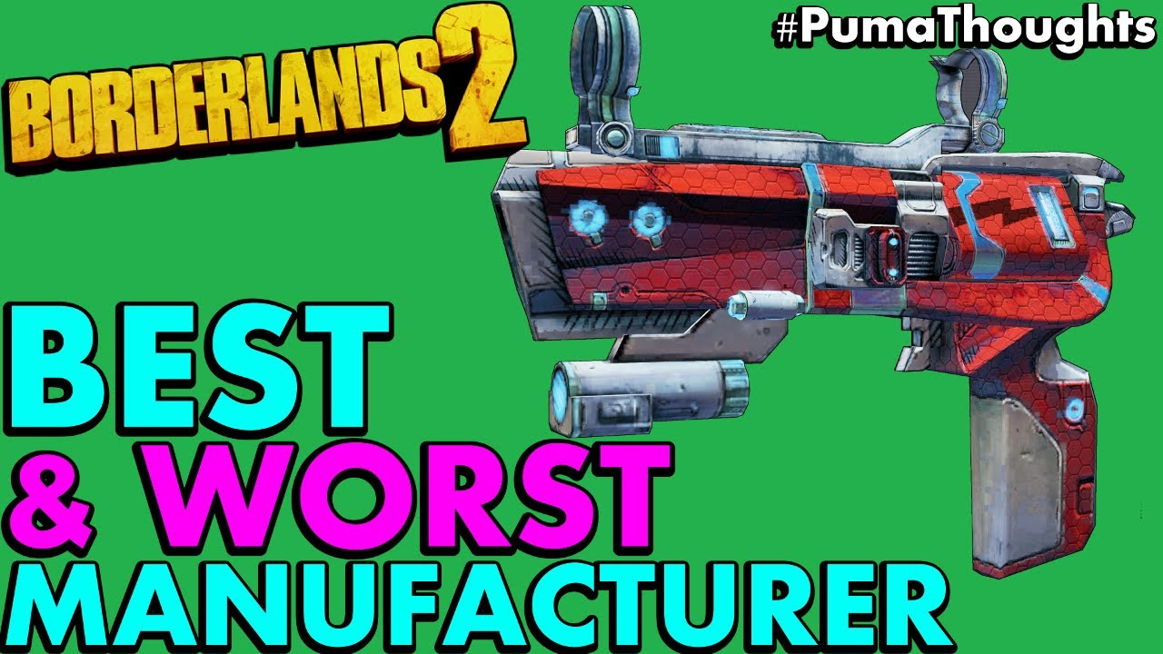 What is Borderlands 2's Best and Worst Gun and Weapon
