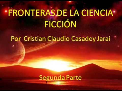 Fronteras de la Ciencia Ficcion. (Audiolibro. 2 de 4)