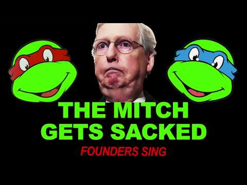 THE MITCH GETS SACKED - By Founders Sing With Mutant Ninja Turtles