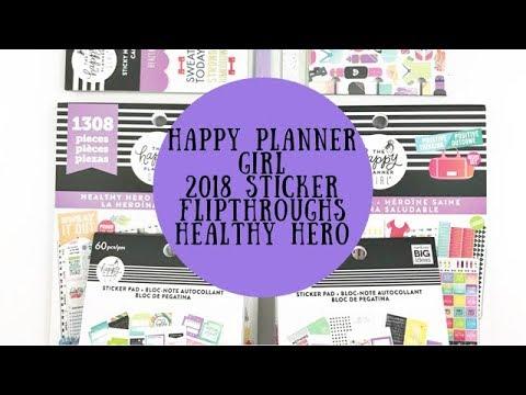 HAPPY PLANNER GIRL 2018 STICKER FLIPTHROUGH- Healthy Hero