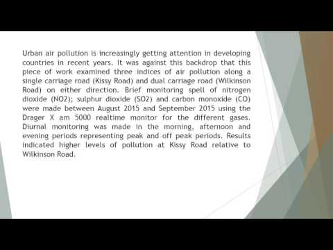 Gaseous Air Quality Indicators along Traffic Routes in Greater Freetown, Sierra Leone IJGG 62 32 39