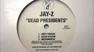 Jay-Z ‎-- Dead Presidents (Instrumental) HQ