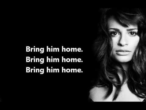 Bring Him Home - Lyrics - Glee (Rachel Berry)